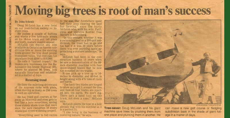 Late founder, Doug McLeish, showing off a tree spade to the Toronto Star. August 14, 1984